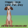 Love Your Pet Day, Dog Fan.