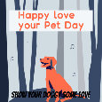 Love Your Pet Day, Doggy!!