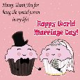 Cute World Marriage Day Wishes...