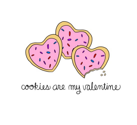 Cookies Are My Valentine!