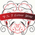Ps I Love You...