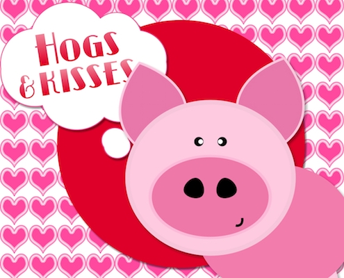 Hogs And Kisses!