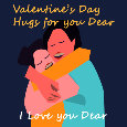 Valentine's Day, Hugs...