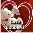Sending Bubbles Of Love!
