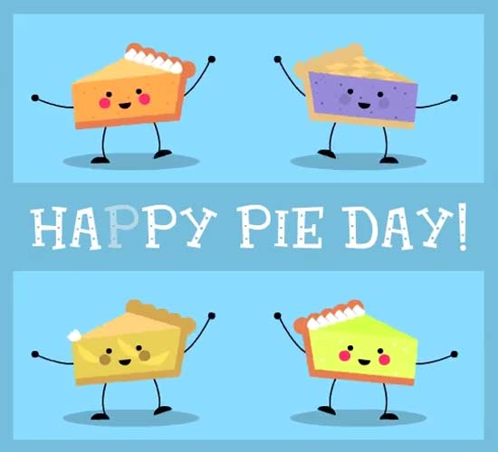 National Pie Day Cards Free National Pie Day Wishes