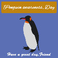 Penguin Awareness Day, Blue!!