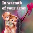 In Warmth Of Your Arms...
