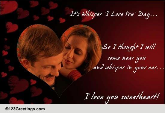 Send Whisper, I Love You Day Greetings!