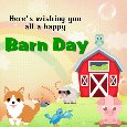 A Happy Barn Day Card For You
