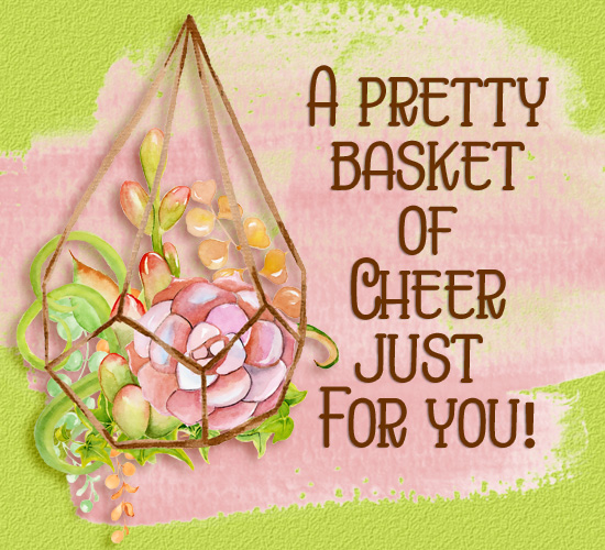 Basket Of Cheer For Cheer Up Day.