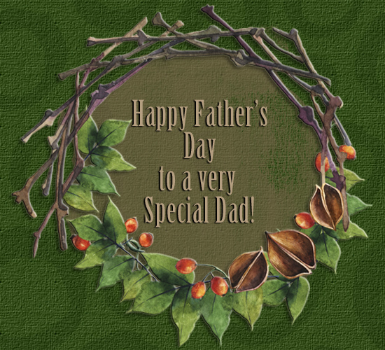 Happy Father's Day For A Special Dad.