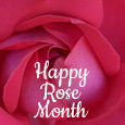 It's Rose Month...