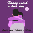 Happy Sneak A Kiss Day, Dear...