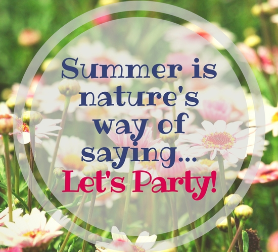 Summer Says Lets Party.