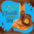 My Yummy Chocolate Caramel Day Card.