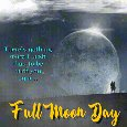 A Lovely Full Moon Day Card For You.
