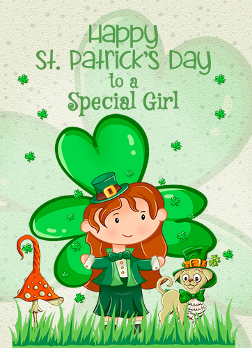 Happy St. Patrick's Day Special Girl!!