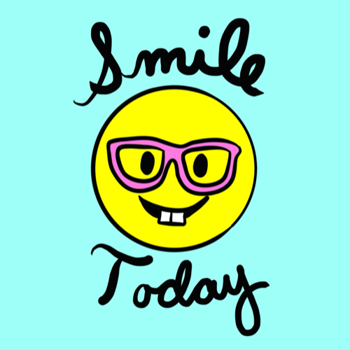 Smile Today.