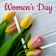 Warm Wishes On Women' Day To You!