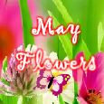May Flowers With Lots Of Love!