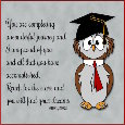 Wise Owl's Words For The New Grads.