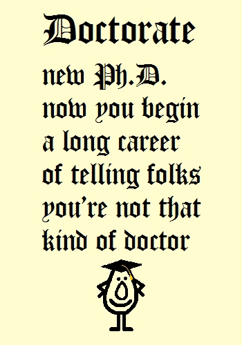 Doctorate - Funny Poem For New Ph.D.