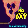 Quit Smoking On No Tobacco Day.