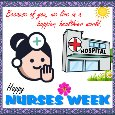 A Happy Nurses Week Card For You.