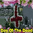 A Day Of The Dead Ecard Message.