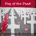 Day Of The Dead, Memorial...