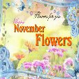 A Happy November Flowers Card For You.