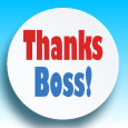 Thank Your Great Boss...