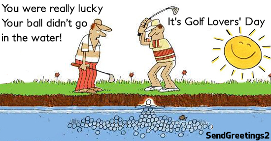 Happy Golf Lovers' Day.