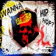 Wanna Hip Hop?