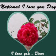 National I Love You Day, Dear.