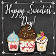 Happy Sweetest Day Sweet Cupcakes.