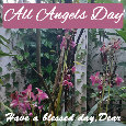 All Angels Day, Flowers...