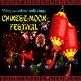 A Happy Chinese Moon Festival To You.