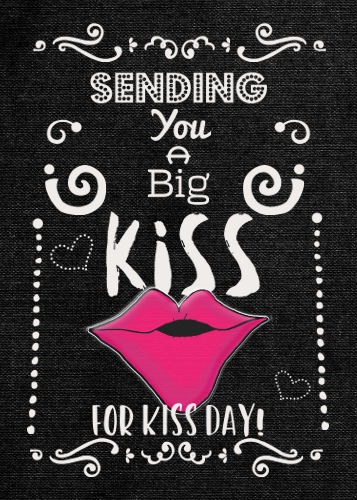 A Big Kiss For Kiss Day.