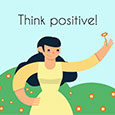 Think Positive And Keep Smiling