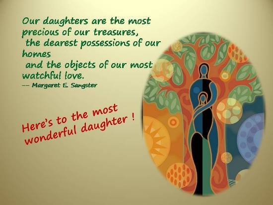 Wonderful Sentiments For A  Daughter.