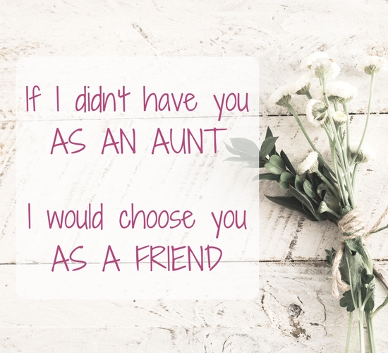 For My Aunt My Friend.