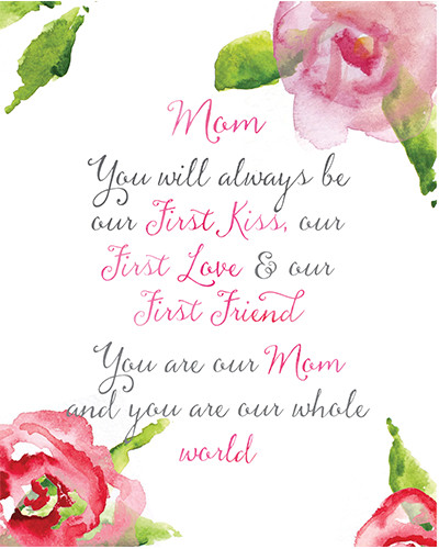 Mom You Are Our World.