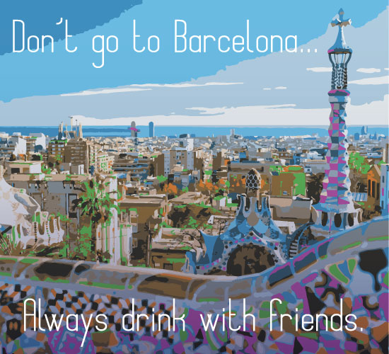Don't Go To Barcelona.