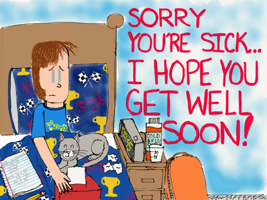Sorry You're Sick...