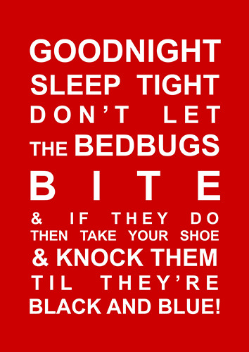 Don't Let The Bed Bugs Bite.