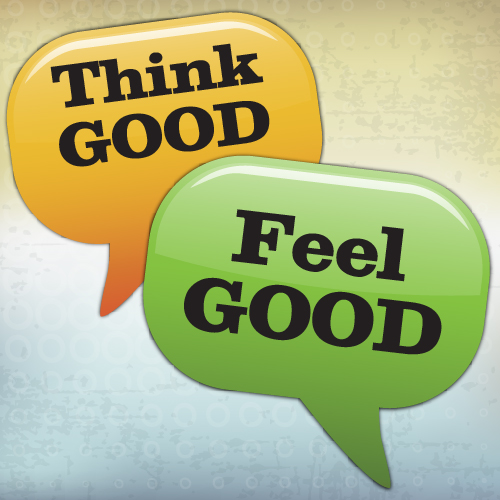 Think Good. Feel Good.
