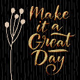 Encourage To Make It A Great Day.