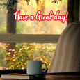 Have A Great Day, Dear!
