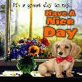 A Great Day To Say Have A Nice Day.